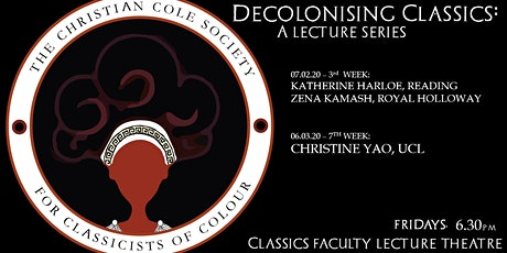 Decolonising Classics: A Lecture Series tickets