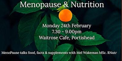 MenoPause talks Nutrition with Mel Wakeman Msc Nutr