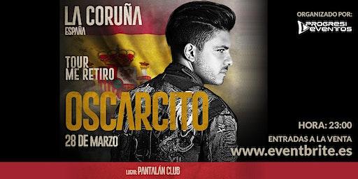 """Oscarcito en A Coruña """"Me retiro Tour"""""""