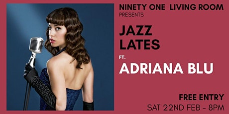 Jazz Lates: Adriana Blu tickets