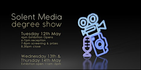 Solent Media End of Year Degree Show tickets