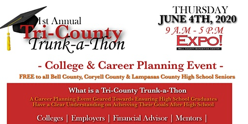 1ST ANNUAL TRI- COUNTY TRUNK-A-THON (College & Career Planing Event)