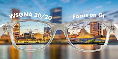 WSGNA 20/20, Focus on GI tickets