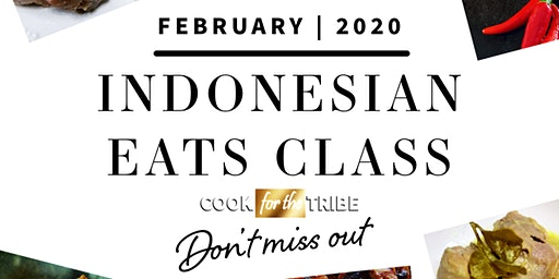 Cook For The Tribe - Mastering Indonesian Cuisines