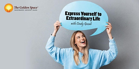 Express Yourself to Extraordinary Life tickets