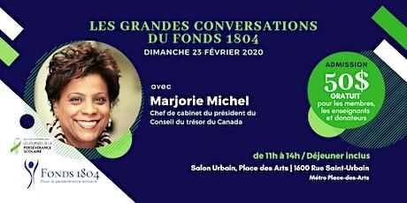 Les grandes conversations du Fonds 1804, avec Marjorie Michel, chef de cabinet du président du Conseil du Trésor billets