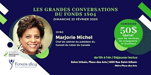 Les grandes conversations du Fonds 1804, avec Marjorie Michel, chef de cabinet du président du Conseil du Trésor