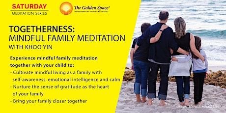 Togetherness - Mindful Family Meditation tickets