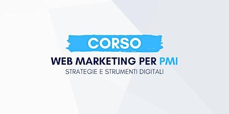 Strumenti e Strategie di Web Marketing per PMI - Porto San Giorgio (FM) biglietti