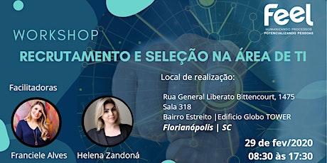 Workshop | Recrutamento e Seleção na área de TI  - Florianópolis / SC ingressos