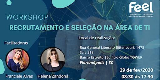 Workshop | Recrutamento e Seleção na área de TI  - Florianópolis / SC