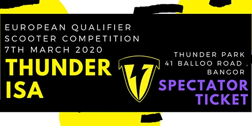 *Spectator* Ticket for Thunder ISA Sooter competition