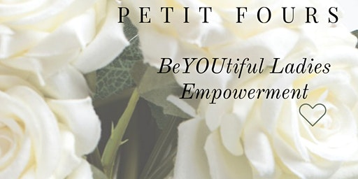 BeYOUtiful Ladies Empowerment Event
