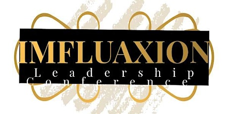 Women of ImfluaXion Conference Series San Diego tickets
