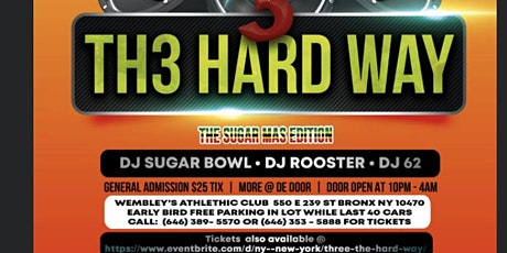 THREE THE HARD WAY THE SUGAR MAS EDITION tickets