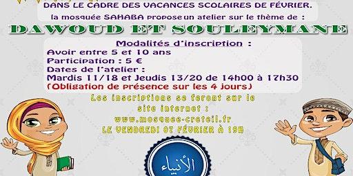 Atelier enfant sur le thème les prophètes Dawoud et Souleymane février 2020