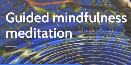 Guided Mindfulness meditation, Wallingford tickets