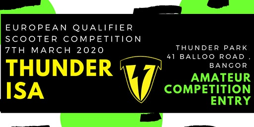 *AMATEUR COMP* Ticket for Thunder ISA Sooter competition