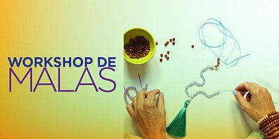 Workshop de Malas (rosário budista)