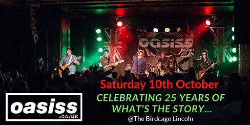 Oasiss - Celebrating 25 years of What's the Story