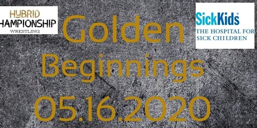 Hybrid Championship Wrestling Presents Golden Beginnings 2020