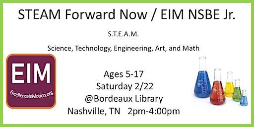 STEAM Forward Now/ NSBE Jr.