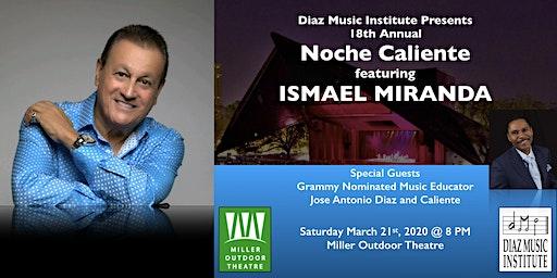 Noche Caliente featuring Ismael Miranda