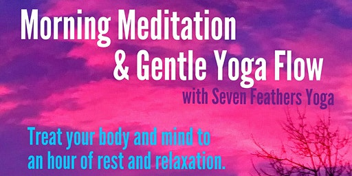 Sunday Morning Meditation & Gentle Yoga Flow