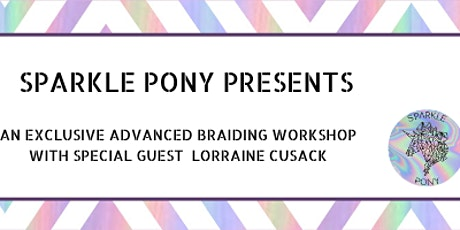 Advanced braiding with Special Guest Lorraine Cusack tickets