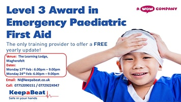 Magherafelt Level 3 Award in Emergency Paediatric First Aid (6 Hours)