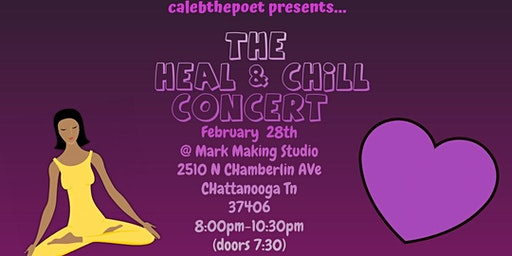 The Heal & Chill Concert