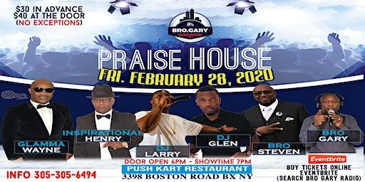 PRAISE HOUSE (FEBRUARY)