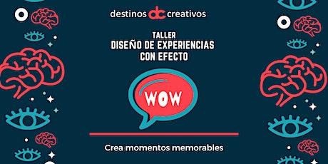 Taller de introducción al diseño de experiencias con efecto ¡WOW! entradas