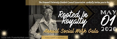Rooted In Royalty: Howard University School of Social Work Annual Gala  tickets