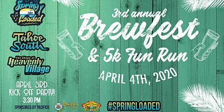 Spring Loaded Brewfest and 5k - Sponsored by Tahoe South tickets
