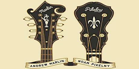 Andrew Marlin and Noam Pikelny tickets