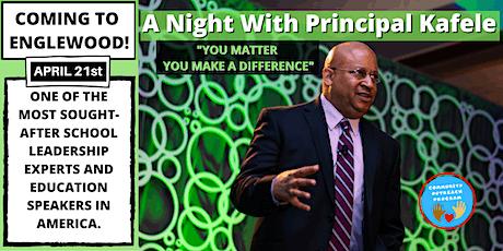 A Night with Principal Kafele tickets