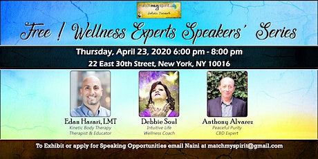 Free ! Wellness Experts Speakers' Series tickets