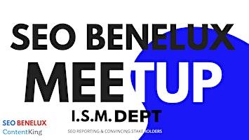 SEO Benelux Meetup Rotterdam '20:  SEO reporting & convincing stakeholders