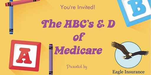 The ABCs and D of Medicare Workshop