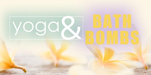 Yoga & Bath Bombs