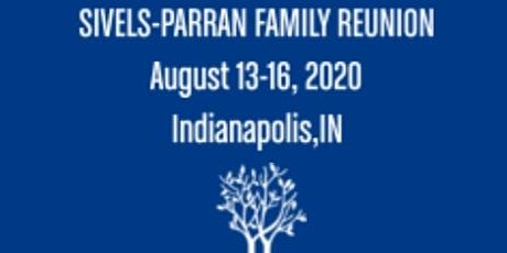 Sivels-Parran Family Reunion 2020 ( PRIVATE) tickets