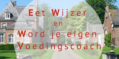 Dagworkshop 'Eet Wijzer en Word je eigen voedingscoach'