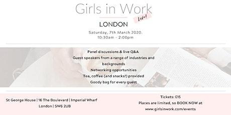 Girls in Work Live London tickets