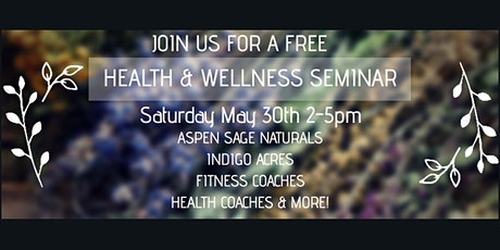 Health & Wellness Seminar tickets