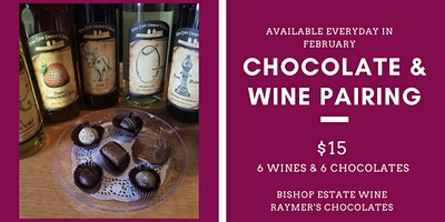 Special Chocolate & Wine Pairing at Bishop Estate Vineyard & Winery