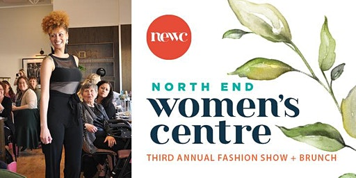 North End Women's Centre 3rd Annual Fashion Show & Brunch