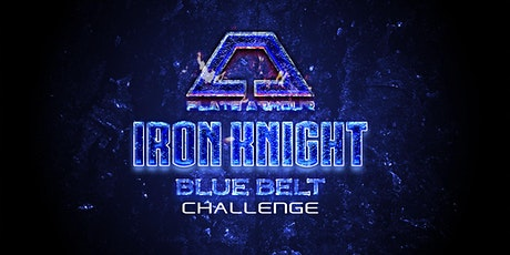 IRON KNIGHT BLUE BELT CHALLENGE ingressos
