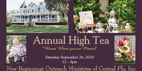 New Beginnings Outreach Ministries of Central Fla 2020 High Tea Fundraiser tickets