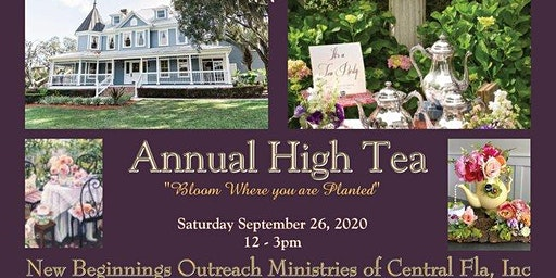 New Beginnings Outreach Ministries of Central Fla 2020 High Tea Fundraiser